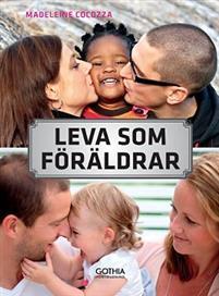 leva-som-foraldrar-om-relationen-till-partnern-familjen-och-ursprungsfamiljen